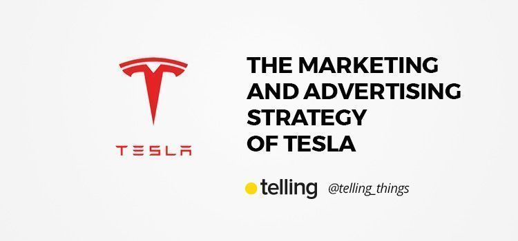 Marketing and Advertising strategy of Tesla