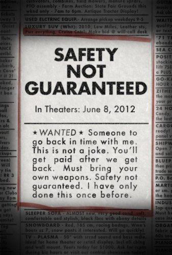 Los mejores posters del 2012: Safety not guaranteed