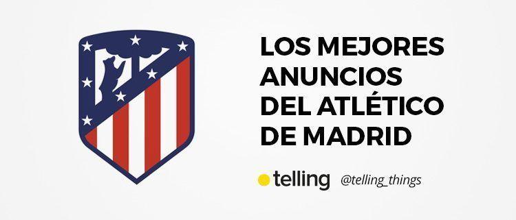 Mejores Anuncios del Atlético de Madrid