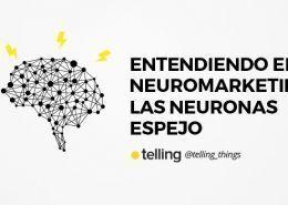 Entendiendo el Neuromarketing: Las Neuronas Espejo