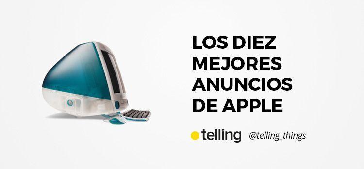 Los diez mejores anuncios de Apple