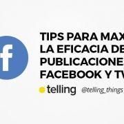 Tips para maximizar la eficacia de mensajes en Twitter y Facebook