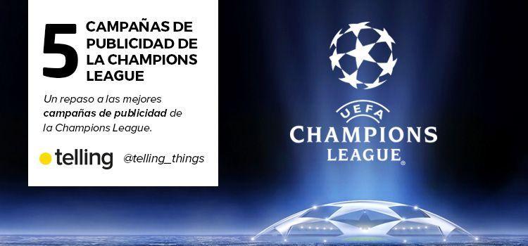 Mejores Campañas de Publicidad de la Champions