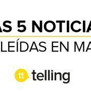 Noticias más leídas agencia de publicidad telling