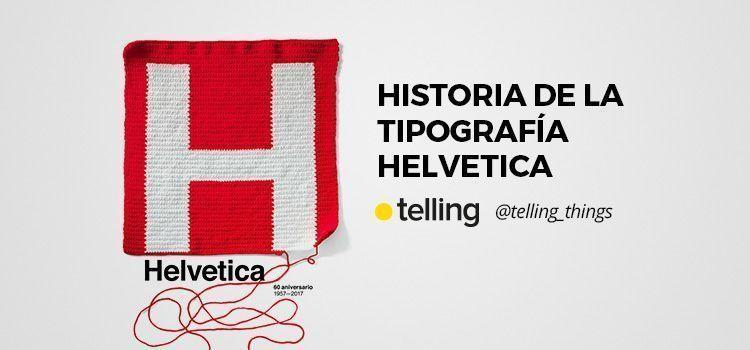 Historia Tipografía Helvetica