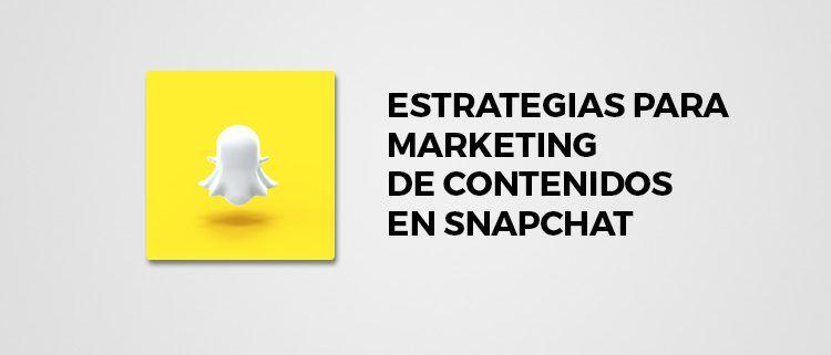 Marketing de Contenidos en Snapchat