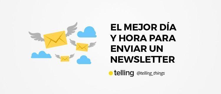 Mejor hora y día para enviar un newsletter