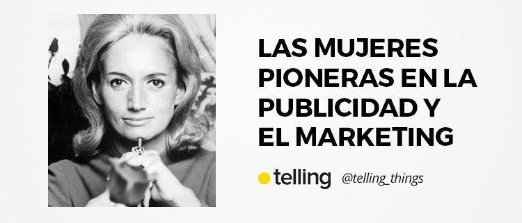 Mujeres pioneras en la publicidad y el marketing