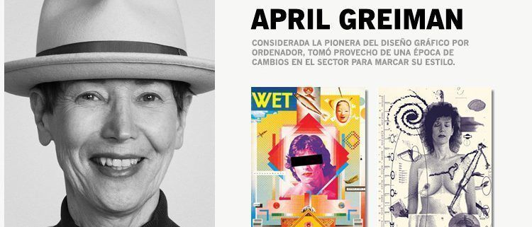 Grandes Diseñadoras Gráficas |April Greiman