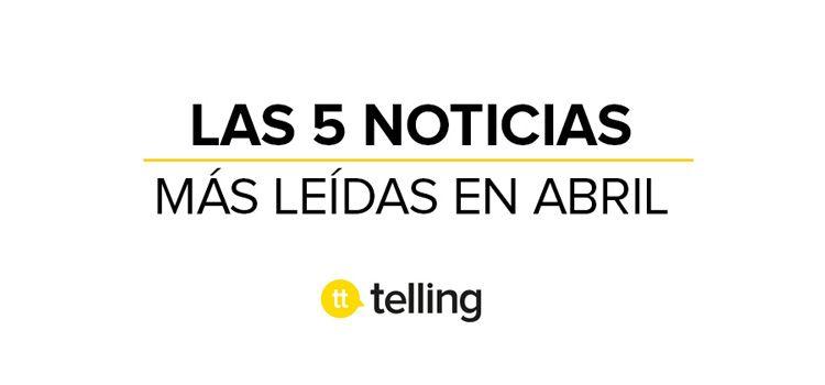 Agencia de publicidad telling |Notícias más leídas
