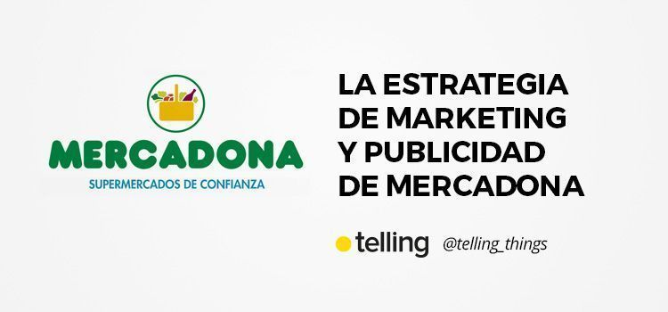 Marketing y Publicidad de Mercadona