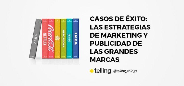 Estrategia de marketing y publicidad de las grandes marcas