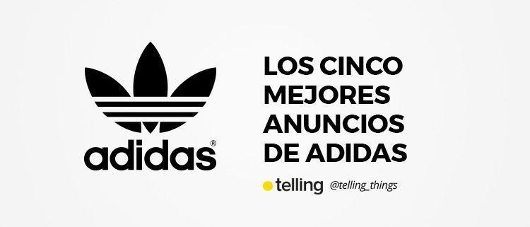 Los mejores anuncios de Adidas