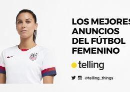 Mejores anuncios del futbol femenino