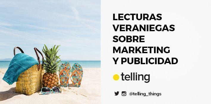 Lecturas Veraniegas sobre Marketing y Publicidad