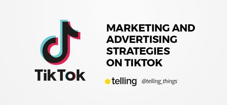 Marketing Strategy on TikTok