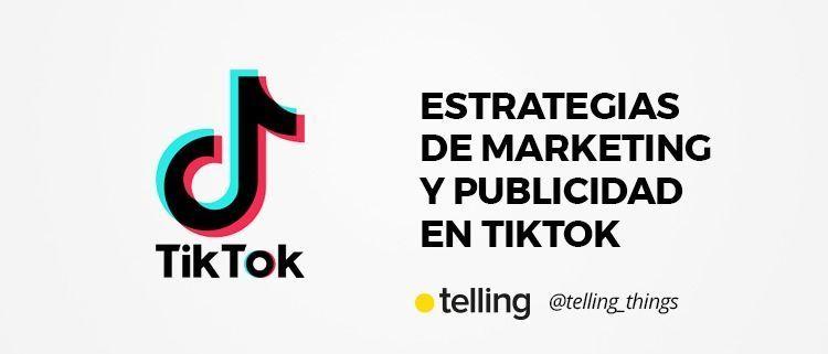 Marketing y Publicidad en Tik Tok