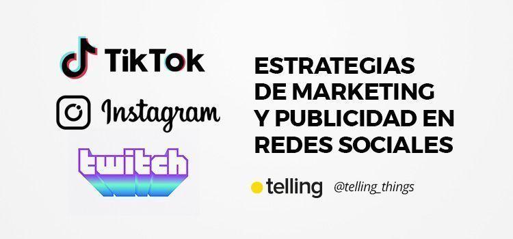 Estrategias de Marketing y Publicidad en Redes Sociales
