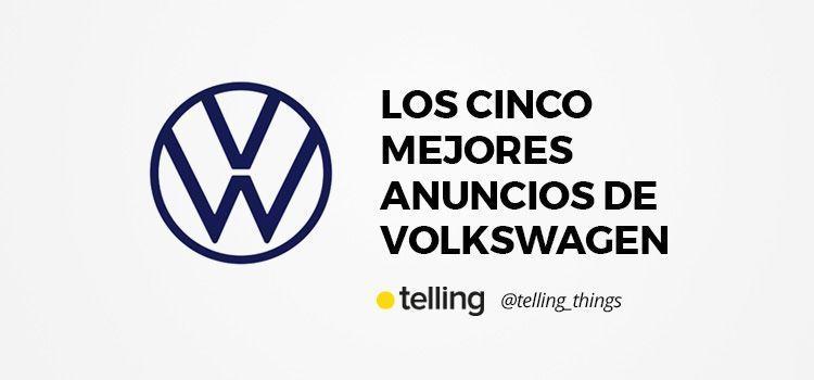 Cinco mejores anuncios de Volkswagen