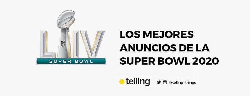 Mejores Anuncios de la Super Bowl 2020