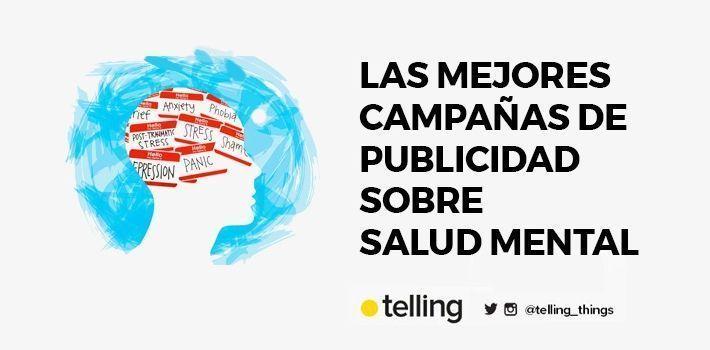 Mejores Campañas de Publicidad sobre salud mental