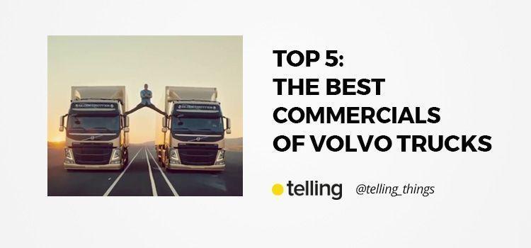 Best Commercials of Volvo Trucks