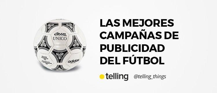 Mejores campañas de publicidad del fútbol