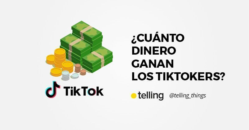 ¿Cuánto dinero ganan los TikTokers?