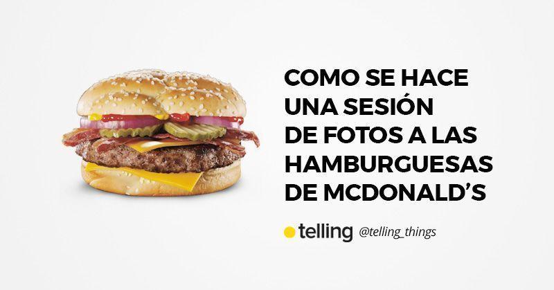 Como se hace una sesión de fotos a una hamburguesa de McDonald's