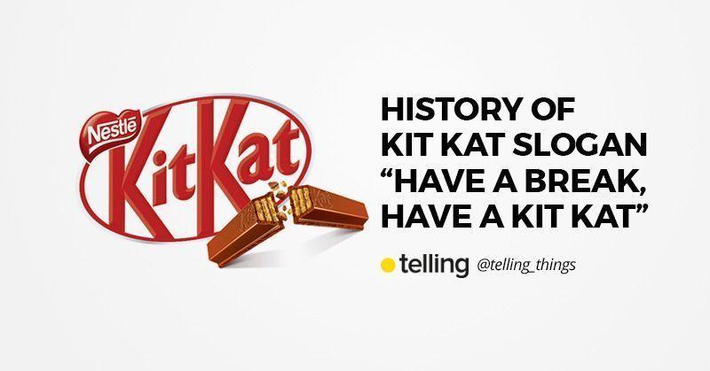 Story of Kit Kat slogan