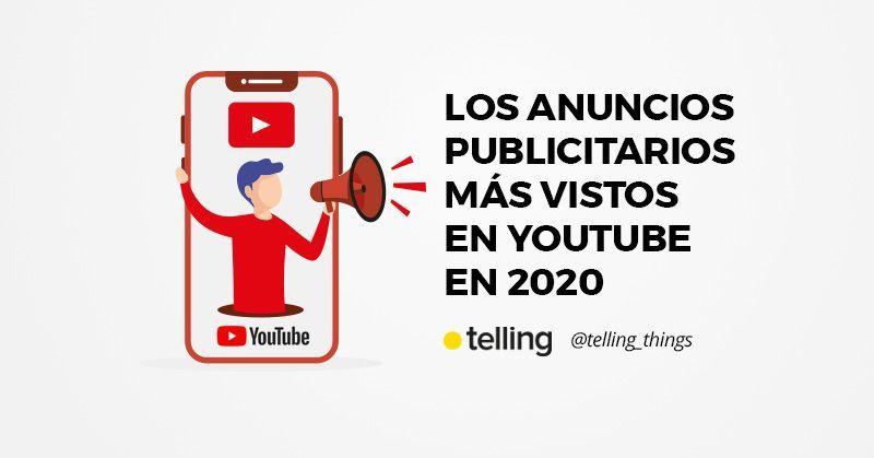 Anuncios Publicitarios Más Vistos en YouTube