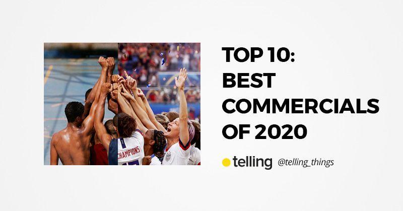 Ten Best Commercials of 2020