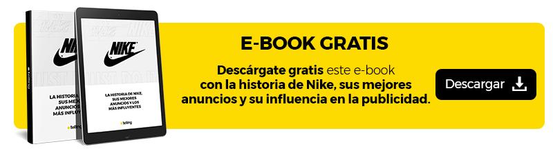 La historia de Nike y sus mejores anuncios |Ebook Gratis