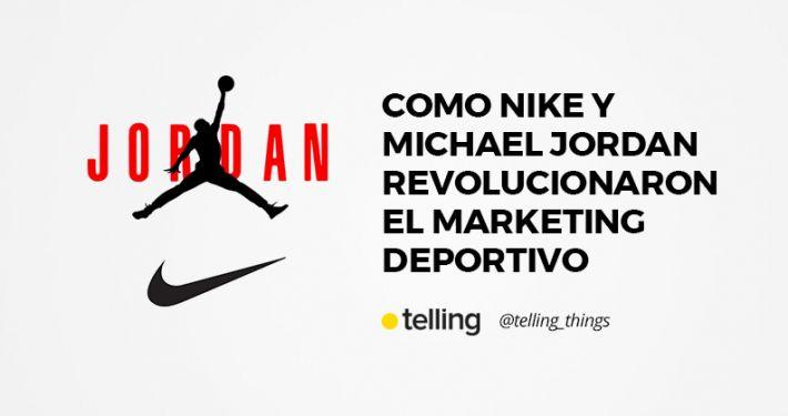 Michael Jordan y Nike, la revolución del marketing deportivo